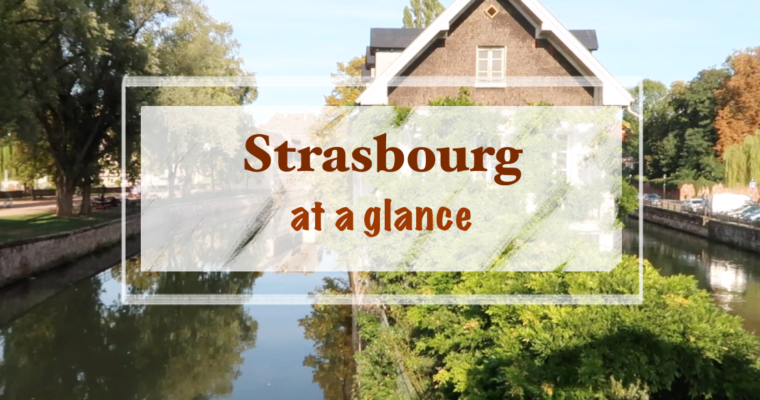 Strasbourg at a Glance