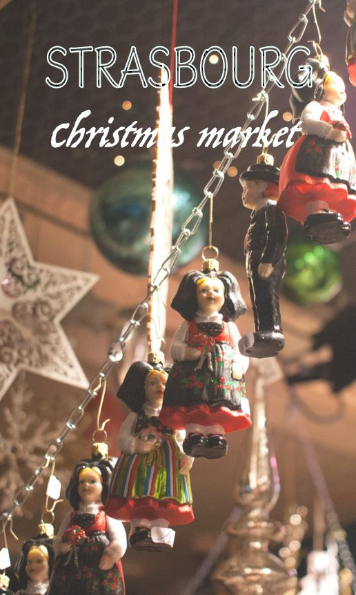 Visit the Strasbourg Christmas Market - A travel diary in text and pictures, of a 500-year-old Christmas market!